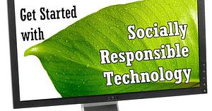 Get Started with Socially Responsible Technology | Randy Lyman, Writer & Blogging Coach
