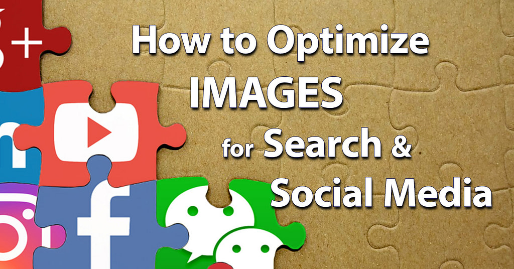 How to Optimize Images for SEO and SMO | | Randy Lyman - Writing for the Age of Lies