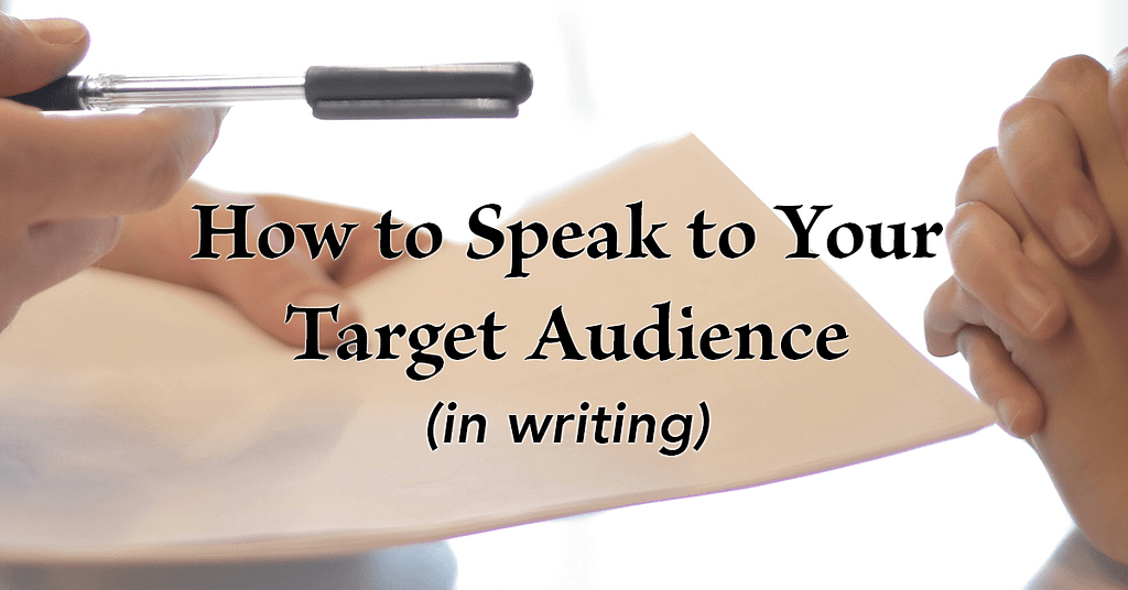How to Speak to Your Target Audience in Writing | Randy Lyman, Writing for the Age of Lies